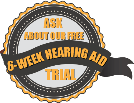 6 Week Hearing Aid Trial
